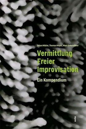 Vermittlung Freier Improvisation