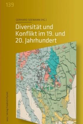 Diversität und Konflikt im 19. und 20. Jahrhundert
