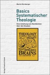 Basics Systematischer Theologie