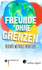 Freunde ohne Grenzen - Friends without frontiers