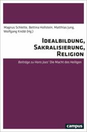 Idealbildung, Sakralisierung und Religion