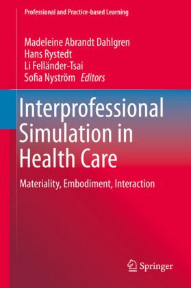 Interprofessional Simulation in Health Care