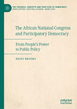 The African National Congress and Participatory Democracy