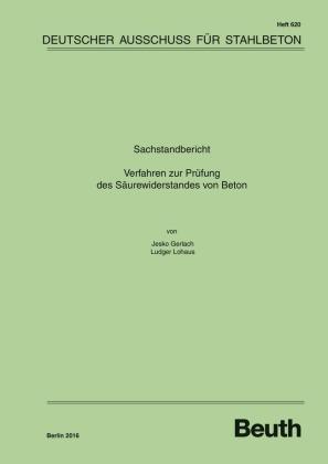 Sachstandbericht: Verfahren zur Prüfung des Säurewiderstands von Beton
