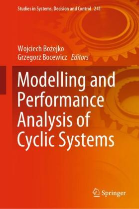 Modelling and Performance Analysis of Cyclic Systems
