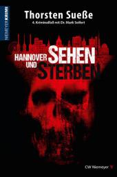Hannover sehen und sterben