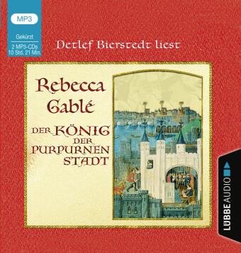 Der König der purpurnen Stadt, 2 Audio-CD, MP3