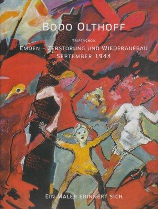 Emden - Zerstörung und Wiederaufbau September 1944