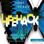 LifeHack. Dein Leben gehört mir, Audio-CD, MP3