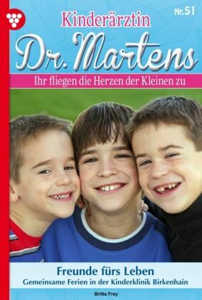 Kinderärztin Dr. Martens 51 - Arztroman