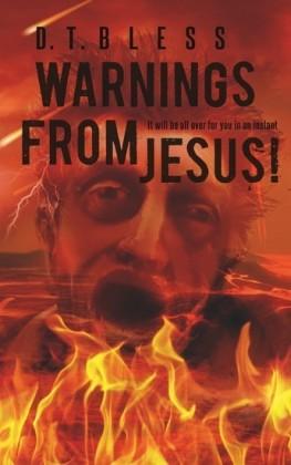 Warnings from Jesus!