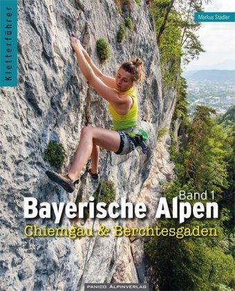 Kletterführer Bayerische Alpen - Chiemgau & Berchtesgaden