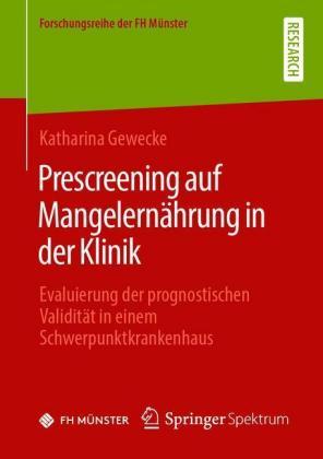 Prescreening auf Mangelernährung in der Klinik