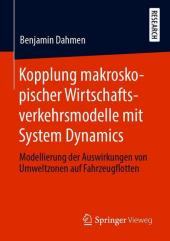 Kopplung makroskopischer Wirtschaftsverkehrsmodelle mit System Dynamics