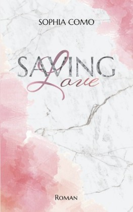 Saving Love