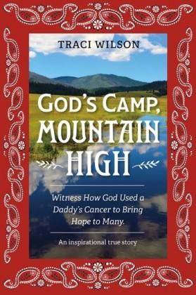 God's Camp, Mountain High