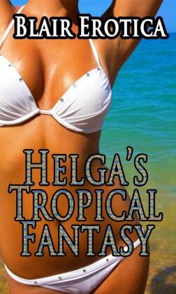 Helga's Tropical Fantasy