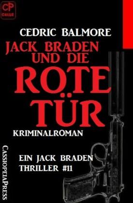 Jack Braden und die rote Tür: Ein Jack Braden Thriller #11