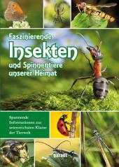 Faszinierende Insekten und Spinnentiere unserer Heimat Cover