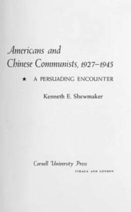 Americans and Chinese Communists, 1927-1945