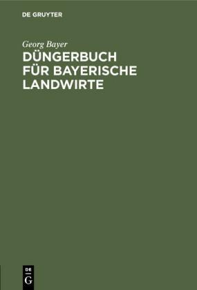 Düngerbuch für bayerische Landwirte