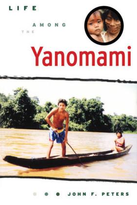 Life Among the Yanomami