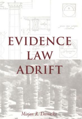 Evidence Law Adrift