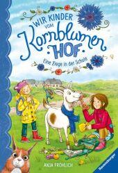 Wir Kinder vom Kornblumenhof - Eine Ziege in der Schule