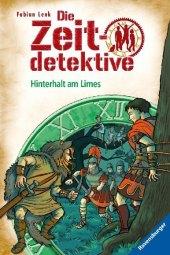 Die Zeitdetektive - Hinterhalt am Limes