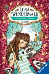Luna Wunderwald - Ein Dachs dreht Dräumchen Cover