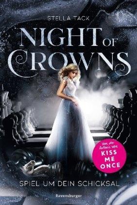 Night of Crowns, Band 1: Spiel um dein Schicksal; .