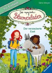 Der magische Blumenladen für Erstleser: Der verzauberte Esel Cover