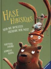 Hase Hibiskus und die dicksten Freunde der Welt Cover