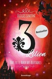 3 Lilien, Das erste Buch des Blutadels