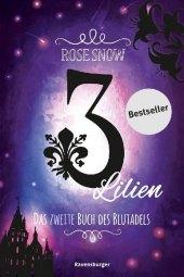 3 Lilien, Das zweite Buch des Blutadels