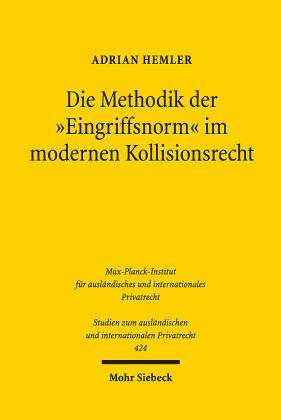 Die Methodik der 'Eingriffsnorm' im modernen Kollisionsrecht