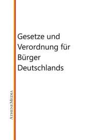 Gesetze und Verordnung für Bürger Deutschlands