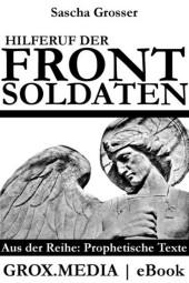 Hilferuf der Frontsoldaten