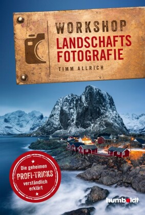 Workshop Landschaftsfotografie