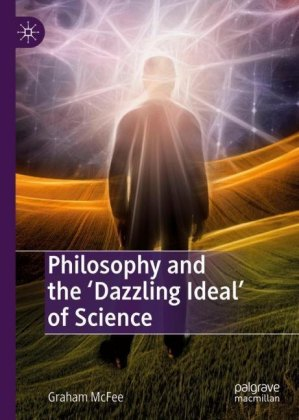 Philosophy and the 'Dazzling Ideal' of Science