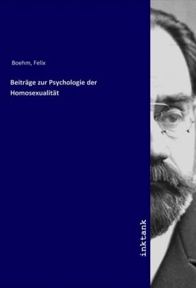 Beiträge zur Psychologie der Homosexualität