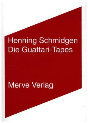 Die Guattari-Tapes
