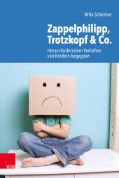 Zappelphilipp, Trotzkopf & Co.