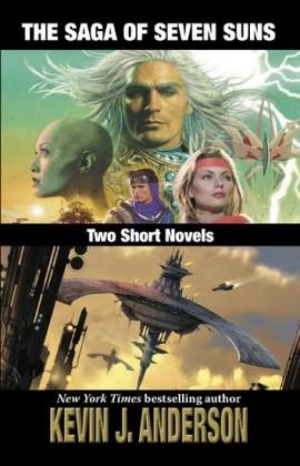 The Saga of Seven Suns Two Short Novels