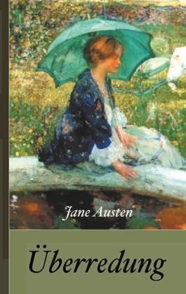 Jane Austen: Überredung