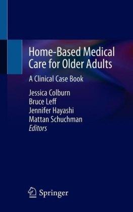 Home-Based Medical Care for Older Adults