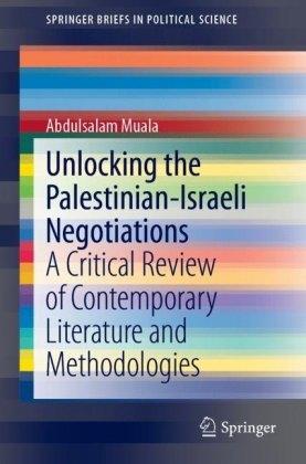 Unlocking the Palestinian-Israeli Negotiations