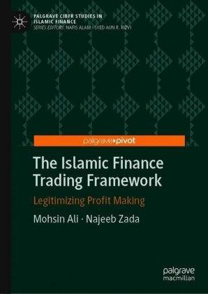The Islamic Finance Trading Framework