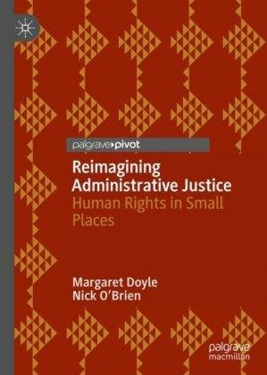 Reimagining Administrative Justice
