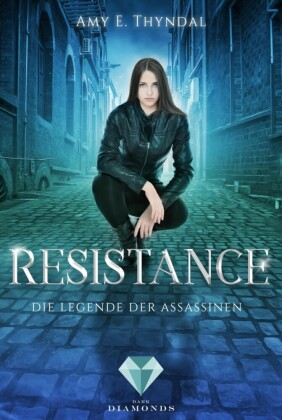 Resistance (Die Legende der Assassinen 2)
